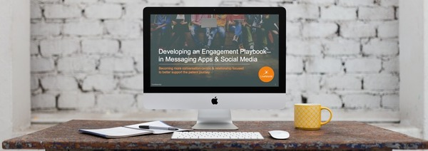 Develop an Engagement Playbook in Messaging Apps & Social Media