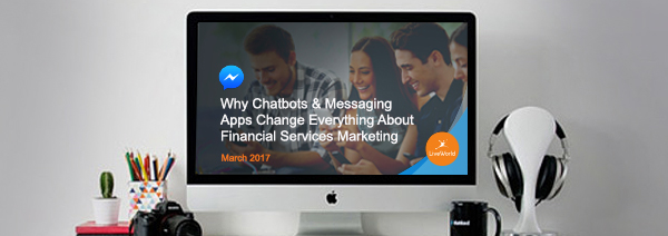 Messaging apps, chatbot programs for financial services