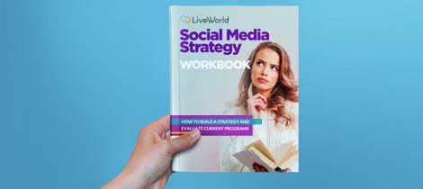 Social Media Strategy Workbook - LiveWorld